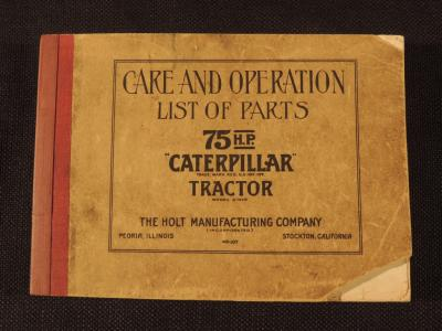 Care and Operation List of Parts for 75 HP Caterpillar Tractor