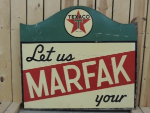 """Let us Marfak your"" double-sided heavy metal sign"
