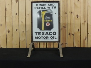 """Drain and Refill with Texaco Motor Oil"" DSP curb sign w/stand"