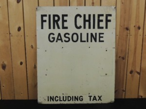 Fire Chief Gasoline DST price sign