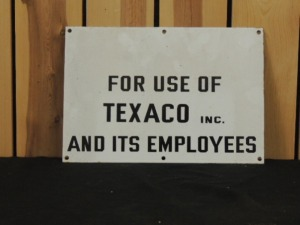 """For Use of Texaco Inc. and its Employees"" SSP sign"
