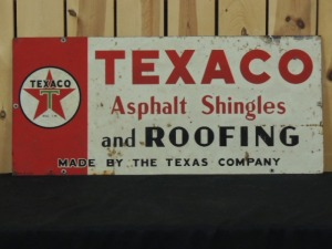 Texaco Asphalt Shingles and Roofing SST sign