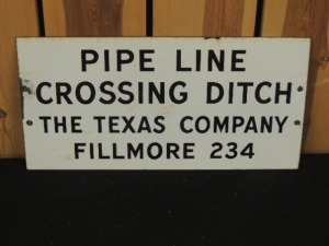 The Texas Company Pipe Line Crossing Ditch SSP sign