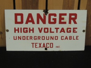 Texaco Danger High Voltage Underground Cable DSP sign