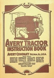The Operation and use of an Avery Kerosene Tractor 1920