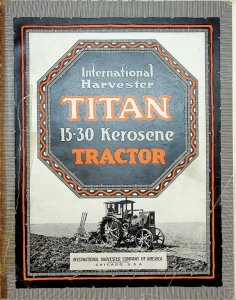 Intenational Harvester Titan 15-30 Kerosene Tractor Catalog