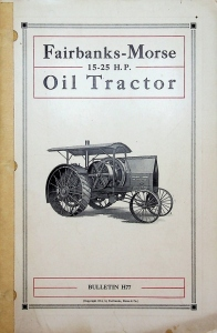 Fairbanks-Morse & Co. 15-25 H.P. Oil Tractor Bulletin H77
