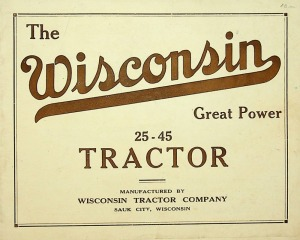 The Wisconsin Great Power 25-45 Tractor Pamphlet with Specifications
