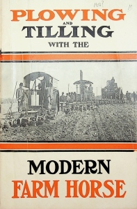 Hart-Parr Co. Plowing and Tilling With The Modern Farm Horse Catalog