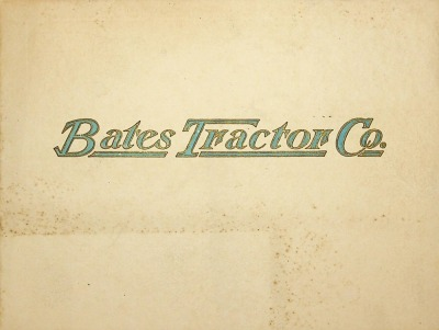 The Bates all steel tractor illustrated in detail