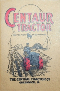 The Centaur Tractor Co.Does the Work of Man and Horse Tractor Catalog