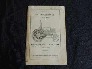 Operating The International 15-30 H. P. Kerosene Tractor (Four-Cylinder) Manual