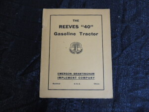 "The Reeves ""40"" Gasoline Tractor Catalog"