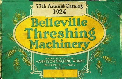 Harrison Machine Works, Belleville Threshing Machinery, 77th Annual Catalog 1924