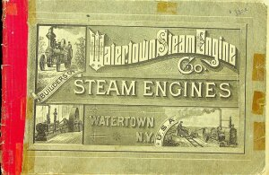 Watertown Steam Engine Co. Builders of Steam Engines 1886 Illustrated Catalogue