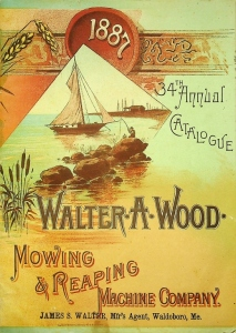 Walter A. Wood. Mowing & Reaping, 1887, 34th Annual Catalogue,