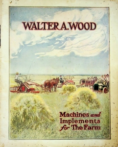 Walter A. Wood. Machines and Implements for the Farm