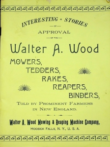 Walter A. Wood Intresting Stories Told by Prominent Farmers in New England