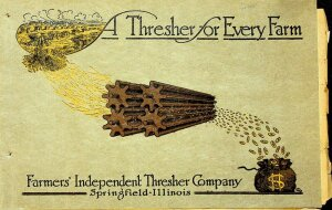 Farmers' Independent Thresher Company Springfield, Illinois 3rd Annual Catalogue