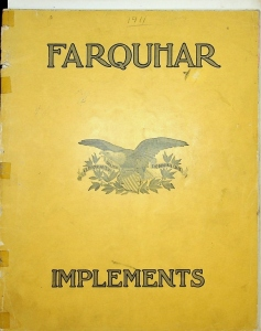 Farquhar Implements 1856- 1911 Fifty-Fifth Annual Catalog