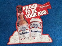 Proud to Be Your Bud Metal Sign
