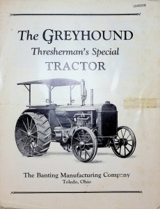 The Banting Manufacturing Company/The Greyhound Tractor/Thresherman's Special/ Fold out/*REPRINT