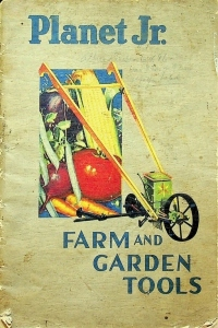 Planet Junior Farm and Garden Tools Catalog