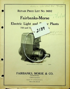 Fairbanks, Morse & Co. Repair Price List No. 9692 Electric Light and Power Plants 750 and 1500 Watt-32 Volts
