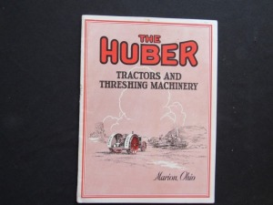 The Huber Tractors and Threshing Machinery