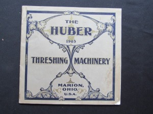 "1903 ""The Huber"" Threshing Machinery"