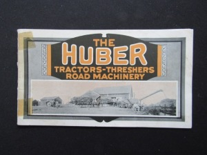 The Huber Tractors-Threshers Road Machinery Booklet