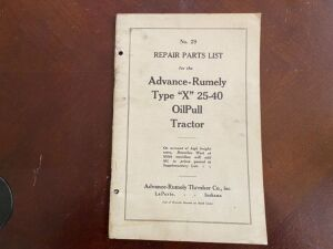 "Advanced-Rumely Type ""X"" 25-40 tractor repair parts list manual"