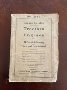 Repair catalog for McCormick-Deering, Titan and International Tractors and Engines