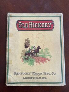 "Kentucky Wagon Manufacturing Company ""Old Hickory"" catalog"
