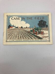 "J.I. Case ""Case in the Field"" catalogue"