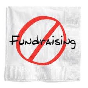 NO Fundraising for a year!
